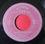 "Charlie Feathers - What Da Say 7"" (Feathers Records)"
