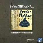Cobain, Kurt - Fecal Matter Before Nirvana lp (TAKRL)