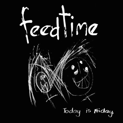 feedtime - Today Is Friday lp (SS)