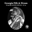 "Georgia Fife & Drum - George Mitchell vol 34 7"" (Fat Possum)"