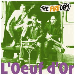 The Fire Dept. - L'Oeuf d'Or LP (M'Lady's)
