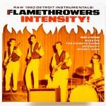 "Flamethrowers - Intensity dbl 7"" (Norton Records)"