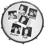 Flesh Lights - Muscle Pop lp (Twistworthy Records)