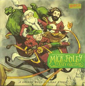 Mick Foley - Crazy Christmas 7""