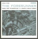 "Songs From the Forerunner 7"" (Aarght! Records AUS)"