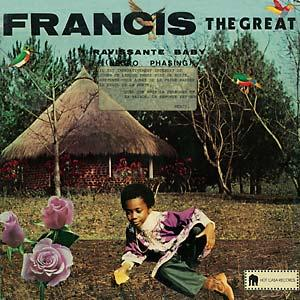 Francis The Great - Ravissante Baby lp (Hot Casa)