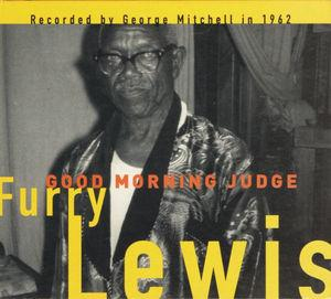 Furry Lewis - Good Morning Judge lp (Fat Possum)