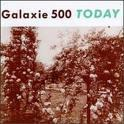 Galaxie 500 - Today lp (20/20/20)