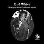 "Bud White 7"" George Mitchell Collection Vol 15 (Fat Possum)"