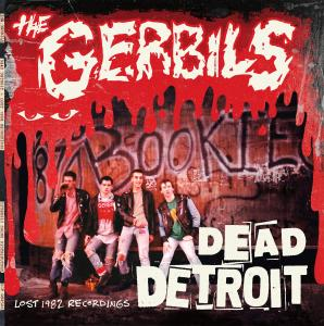 The Gerbils - Dead Detroit lp (LSD)