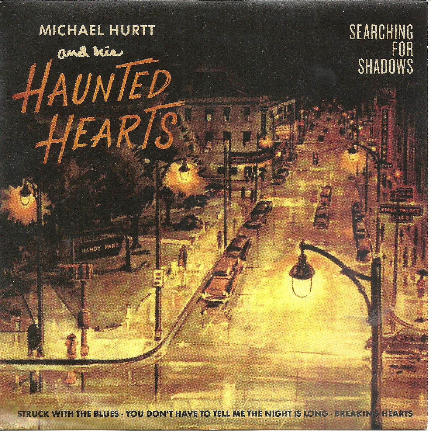 Michael Hurtt/Haunted Hearts - Searching For Shadows 7""