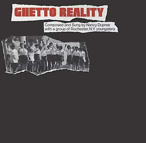 Nancy Dupree - Ghetto Reality lp (Mississippi Records)