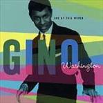 Gino Washington - Out Of This World lp (Norton)
