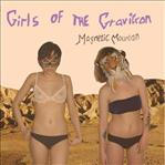 Girls Of The Gravitron - Magnetic Mountain lp
