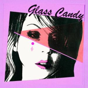 Glass Candy - I Always Say Yes lp (Italians Do It Better)