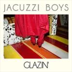 Jacuzzi Boys - Glazin' lp (Hardly Art)