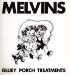 "Melvins - Gluey Porch Treatments lp (""Alchemy?"""
