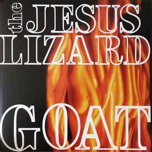 Jesus Lizard - Goat lp (Touch And Go)