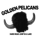"Golden Pelicans - Hard Head 7"" (Total Punk)"