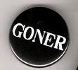 Goner Button - 1.25 inch