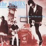 Gories - I Know You Be Houserockin... cd (Crypt)