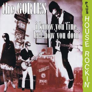 Gories - I Know You Be Fine + Houserockin cd (Crypt)