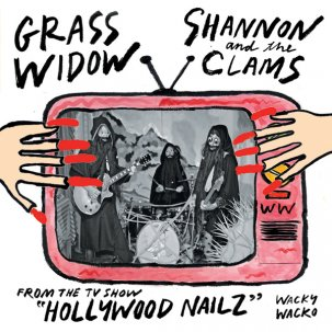 "Grass Widow/Shannon & the Clams - split 7"" (Wacky Wacko)"