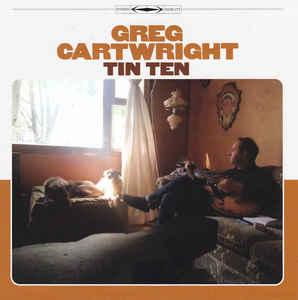 "Greg Cartwright - Tin Ten 7"" (Dusty Medical)"