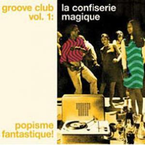 Groove Club Vol 1 La Confiserie Magique dbl lp (Lion Prod.)