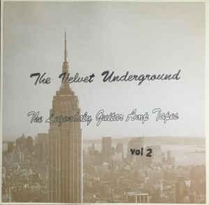 Velvet Underground - Legendary Guitar Amp Tapes Vol 2 lp (TT)