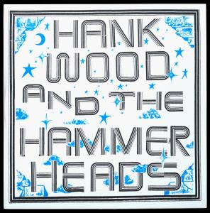 Hank Wood and the Hammerheads - s/t lp (Toxic State)