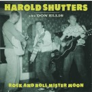 Harold Shutters - Rock And Roll Mister Moon lp (Norton)