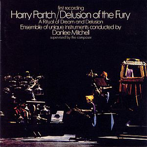 Harry Partch - Delusion of the Fury lp (Columbia/Scorpio)
