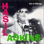 Hasil Adkins - Live In Chicago cd (Bughouse/Pravda)