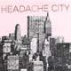 Headache City s/t lp (Shit Sandwich)