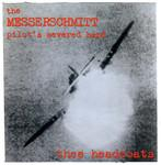 Thee Headcoats - The Messerschmitt Pilot's Severed Hand lp (DG)