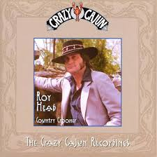 Roy Head - Country Crooner cd (Edsel/Crazy Cajun)