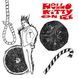 "Hello Kitty On Ice - Man With A Hole In His Throat7"" (Burger)"