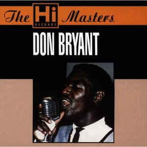 Don Bryant - The Hi Masters cd (Hi/Cream Records UK)