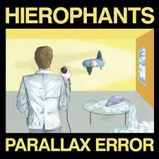 Hierophants - Parallax Error lp (Goner / Aarght) YELLOW VINYL