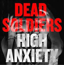 Dead Soldiers - High Anxiety cd
