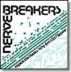 Nervebreakers - Hijack the Radio/Why Am I So Flipped 7""