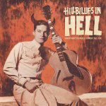 Hillbillies In Hell Country Music's Tormented Testament lp (IMAR