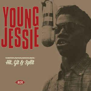 Young Jessie - Hit, Git & Split lp (Ace, UK)