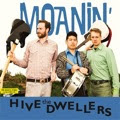 Hive Dwellers - Moanin' lp (K Records)