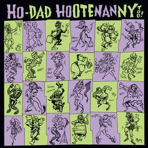 Ho-Dad Hootenanny Too! dbl lp (Crypt)