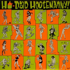 Ho Dad Hootenanny lp (Crypt Records)
