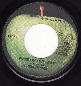 "Chris Hodge - We're On Our Way 7"" (Apple)"