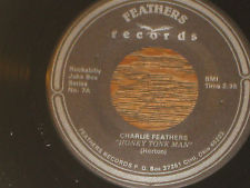 "Charlie Feathers - Honky Tonk Man 7"" (Feathers Records)"