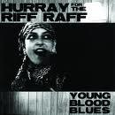 Hurray For The Riff Raff - Young Blood Blues lp